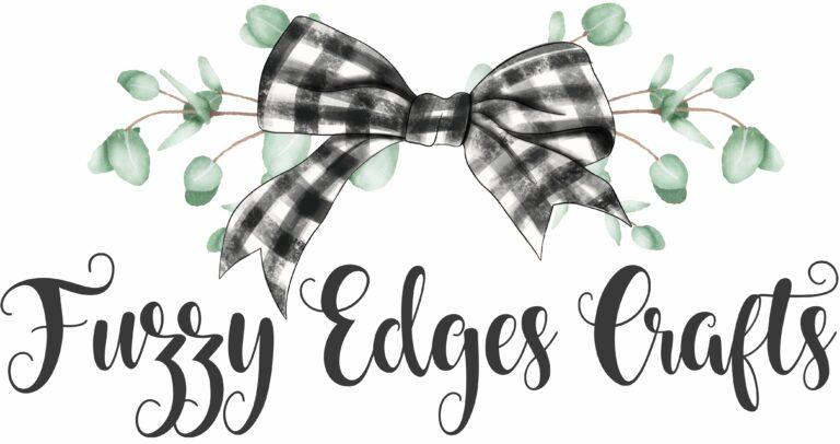 Fuzzy Edges Crafts
